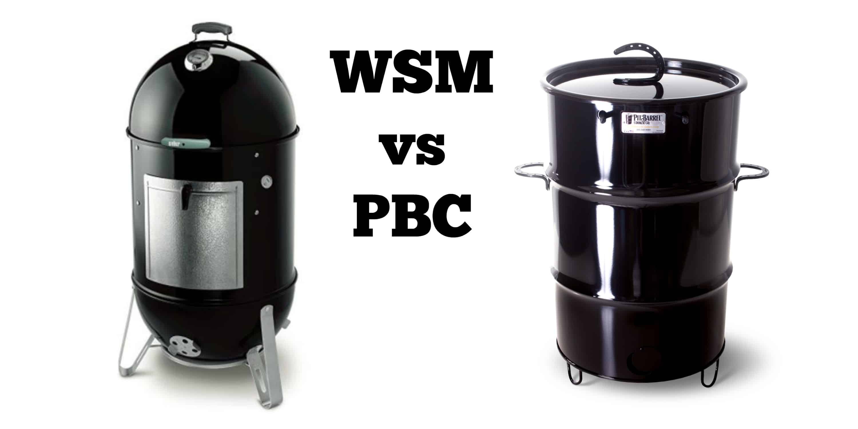 Weber Smokey Mountain Smoker >> Wsm Vs Pbc Two Great Smokers But I Like One Of Them Better